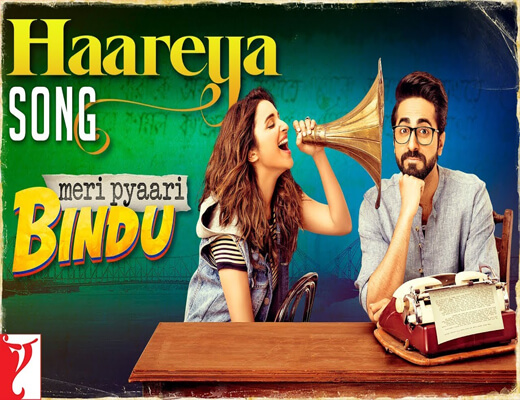 Haareya---Meri-Pyaari-Bindu---Lyrics-In-Hindi