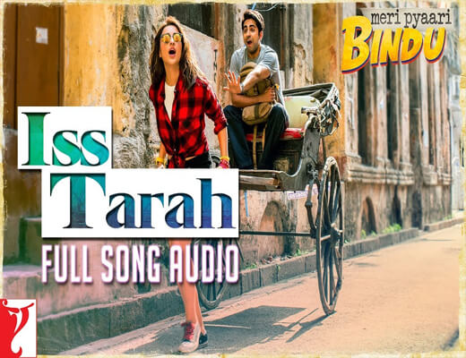 Iss-Tarah---Meri-Pyaari-Bindu---Lyrics-In-Hindi