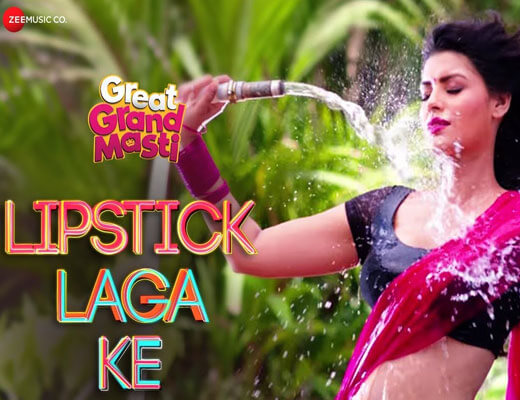 Lipstick Laga Ke - Great Grand Masti - Lyrics in Hindi