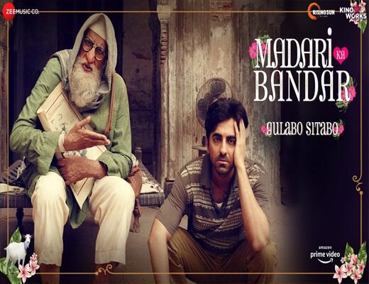 Madari-Ka-Bandar---Gulabo-Sitabo---Lyrics-In-Hindi