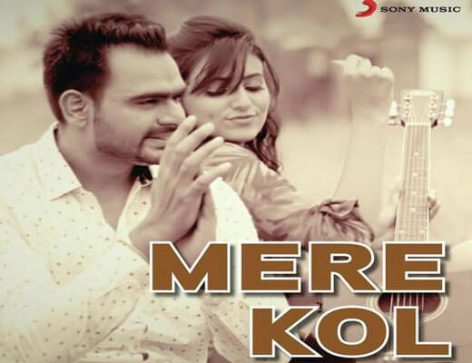 Mere Kol - Prabh Gill - Lyrics in Hindi