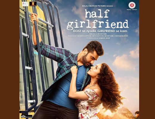 Pal Bhar (Chaahunga Reprise) - Half Girlfriend - Lyrics in Hindi