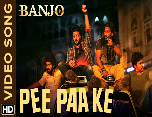 Pee-Paa-Ke---Banjo---Lyrics-In-Hindi