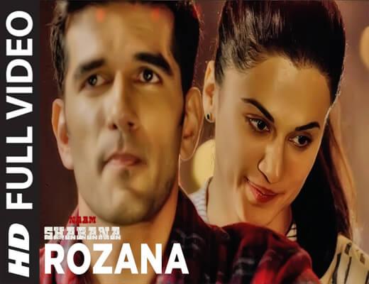 Rozana---Naam-Shabana---Lyrics-In-Hindi
