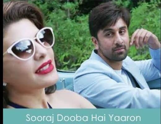 Sooraj Dooba Hai - Roy Arijit Singh - Lyrics in Hindi
