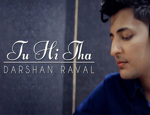 Tu-Hi-Tha---U-Me-Aur-Ghar---Lyrics-in-Hindi