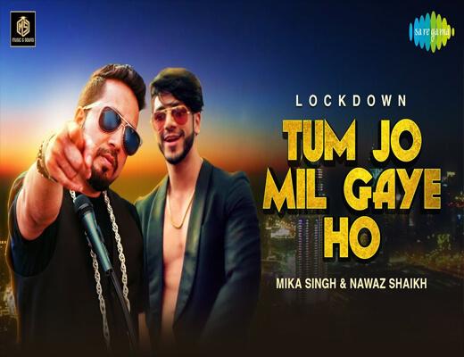 Tum-Jo-Mil-Gaye-Ho---Mika-Singh---Lyrics-In-Hindi
