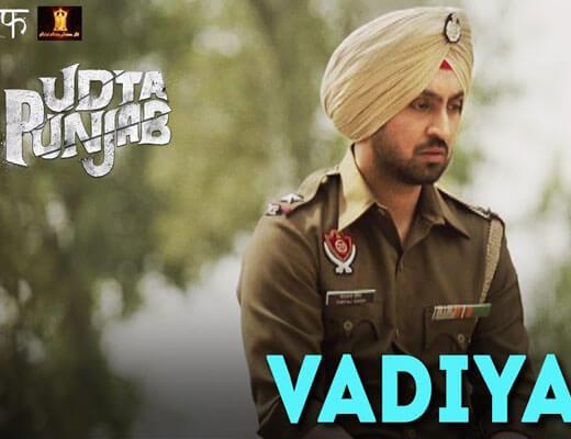 Vadiya - Udta Punjab - Lyrics in Hindi