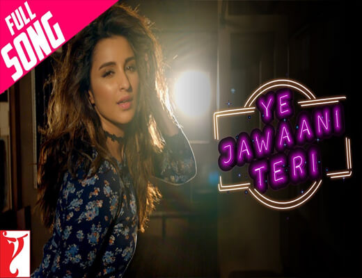 Ye-Jawaani-Teri---Meri-Pyaari-Bindu---Lyrics-In-Hindi
