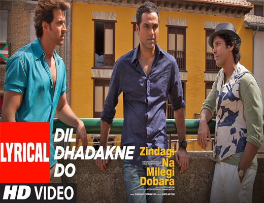 Dil-Dhadakne-Do---Zindagi-Na-Milegi-Dobara---Lyrics-In-Hindi