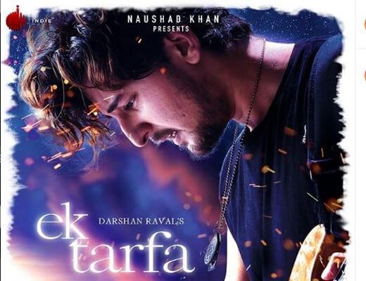 Ek-Tarfa---Darshan-Raval---Lyrics-In-Hindi