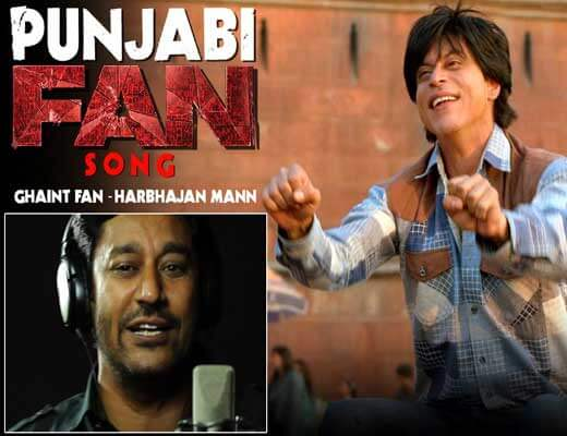 Ghaint Fan - Fan-Harbhajan Mann - Lyrics in Hindi
