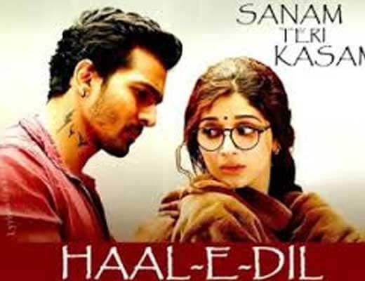 Haal-E-Dil - Sanam Teri Kasam - Lyrics in Hindi