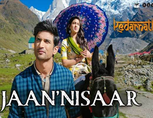 Jaan 'Nisaar - Kedarnath - Lyrics in Hindi