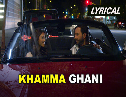 Khamma-Ghani---Happy-Ending---Lyrics-In-Hindi