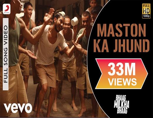 Maston-Ka-Jhund---Bhaag-Milkha-Bhaag---Lyrics-In-Hindi