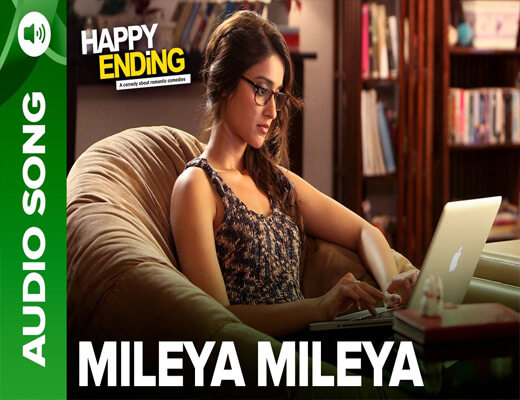 Mileya-Mileya---Happy-Ending---Lyrics-In-Hindi