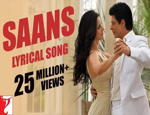 Saans-Mein-Teri---Jab-Tak-Hai-Jaan---Lyrics-In-Hindi