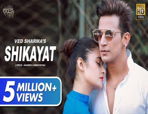 Shikayat---Ved-Sharma---Lyrics-In-Hindi