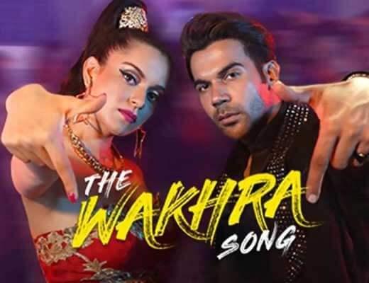 The Wakhra Song - Judgementall Hai Kya - Lyrics In Hindi