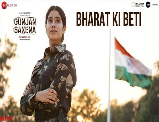 Bharat-Ki-Beti---Gunjan-Saxena-–-The-Kargil-Girl---Lyrics-In-Hindi