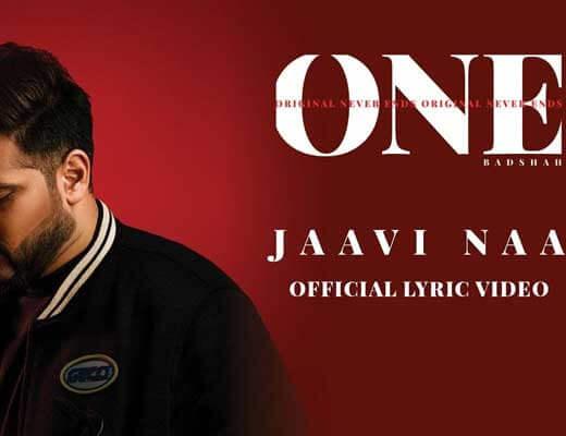 Jaavi Na – ONE (Original Never Ends) - Lyrics in Hindi