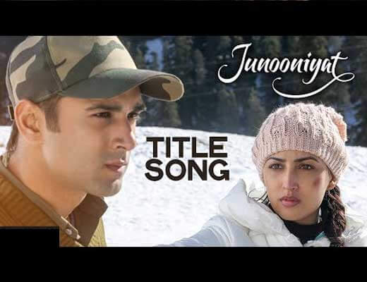 Junooniyat Title song - Lyrics in Hindi