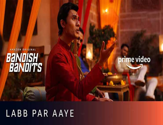 Lab-Par-Aaye---Bandish-Bandits---Lyrics-In-Hindi