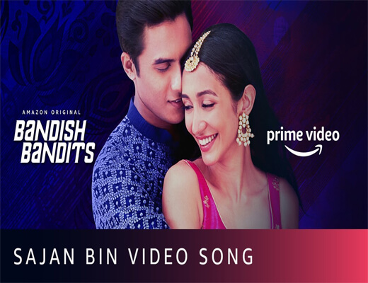 Sajan-Bin---Bandish-Bandits---Lyrics-In-Hindi