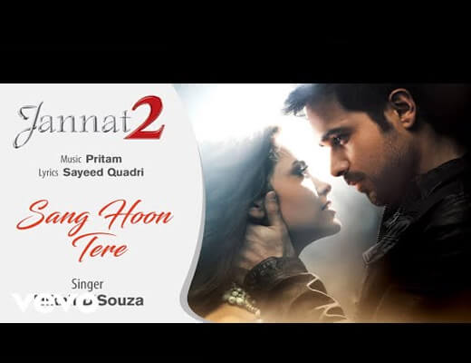 Sang-Hoon-Tere---Jannat-2---Lyrics-In-Hindi