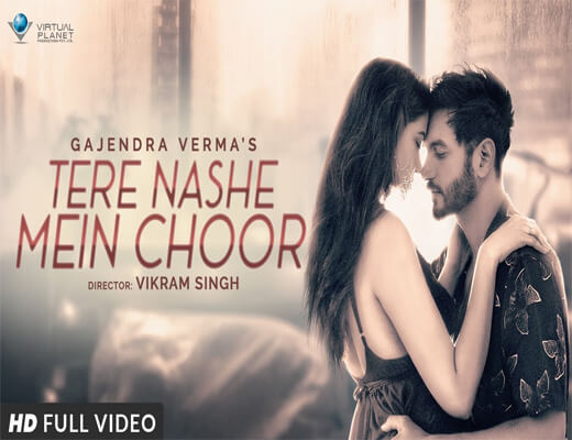 Tere-Nashe-Mein-Choor---Gajendra-Verma---Lyrics-In-Hindi