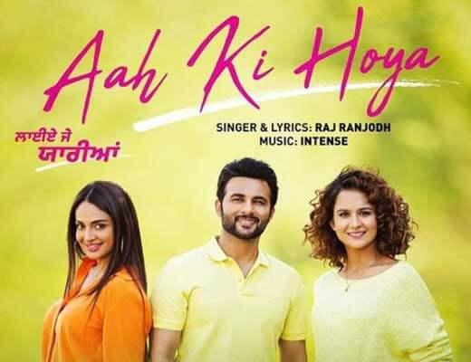 Aah Ki Hoya - Raj Ranjodh - Lyrics in Hindi