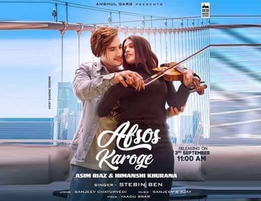 Afsos Karoge – Stebin Ben - Lyrics in Hindi