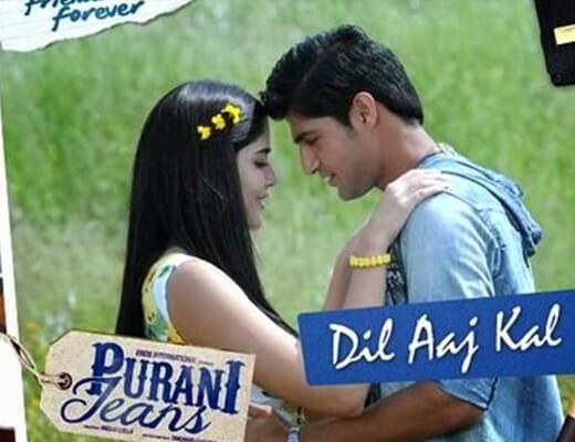 Dil Aaj Kal - Purani Jeans - Lyrics in Hindi