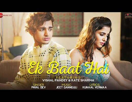 Ek Baat Hai – Payal Dev - Lyrics in Hindi