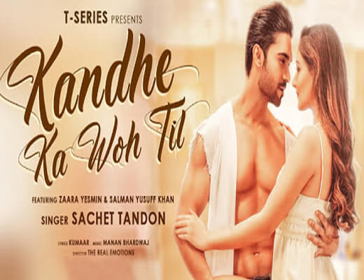 Kandhe-Ka-Woh-Til---Sachet-Tandon---Lyrics-In-Hindi
