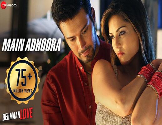 Main-Adhoora---Beiimaan-Love---Lyrics-In-Hindi