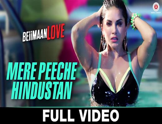 Mere-Peeche-Hindustan---Beiimaan-Love---Lyrics-In-Hindi