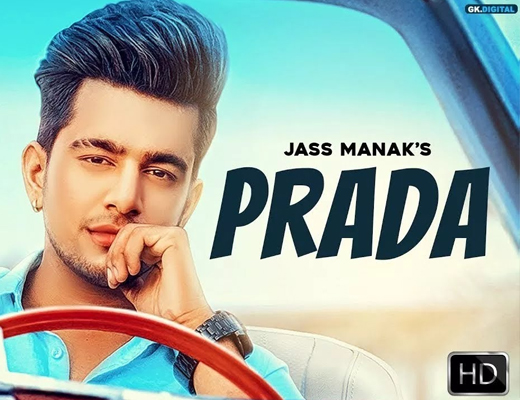 Prada - Jass Manak - Lyrics in Hindi