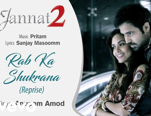 Rab Ka Shukrana - Jannat 2 - Lyrics in Hindi