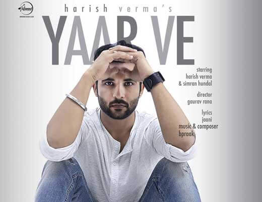 Yaar Ve - Harish Verma - Lyrics in Hindi