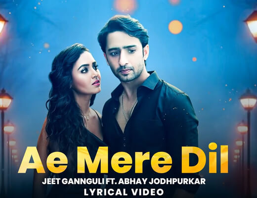 Ae Mere Dil Hindi – Abhay Jodhpurkar - Lyrics in Hindi