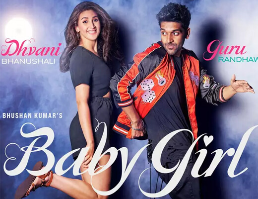 Baby Girl – Guru Randhawa, Dhvani Bhanushali - Lyrics in Hindi
