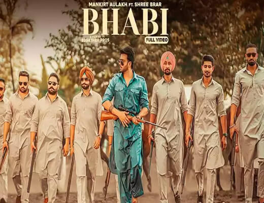 Bhabi – Mankirt Aulakh, Shree Brar - Lyrics in Hindi