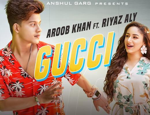 GUCCI – Aroob Khan ft. Riyaz Aly - Lyrics in HIndi