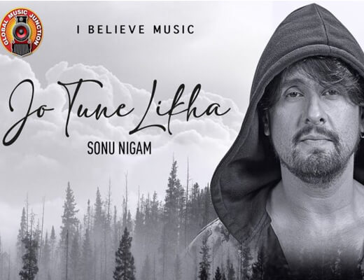 Jo Tune Likha – Sonu Nigam - Lyrics in Hindi