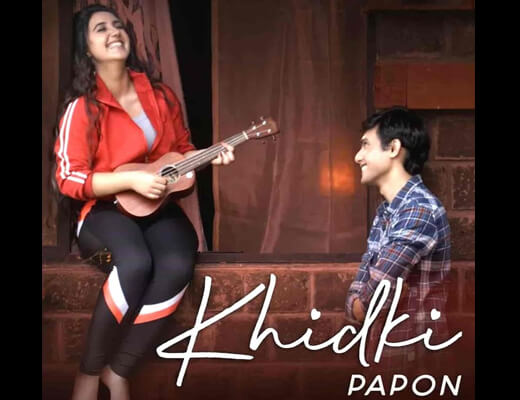 Khidki – Papon - Lyrics in Hindi