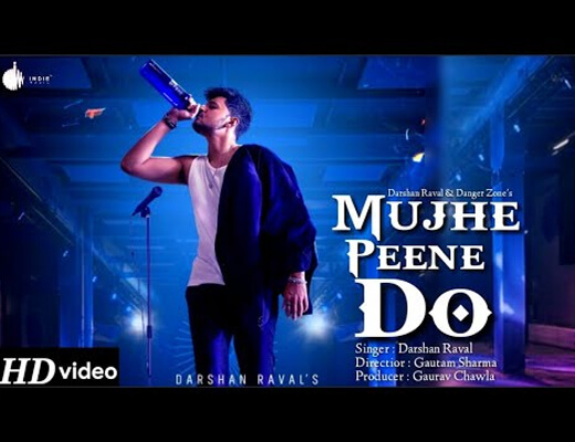 Mujhe Peene Do – Darshan Raval - Lyrics in Hindi