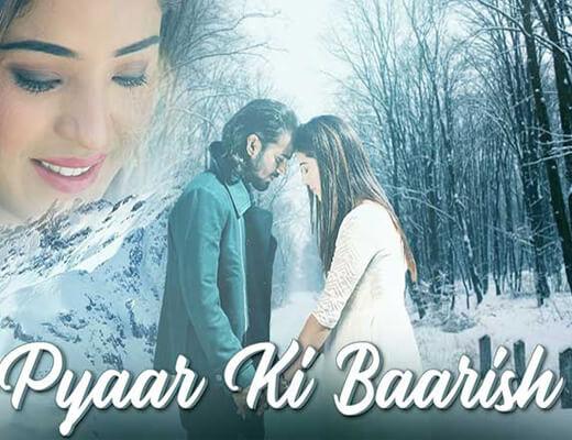 Pyaar Ki Baarish - Sachin Kankerwal - Lyrics in Hindi