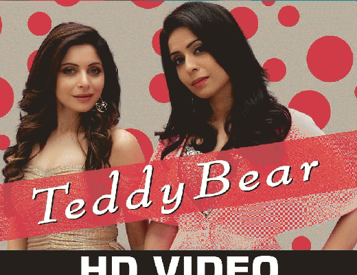 Teddy Bear - Kanika Kapoor - Liyrics in Hindi